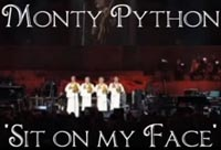 Monty Python - Sit on my Face